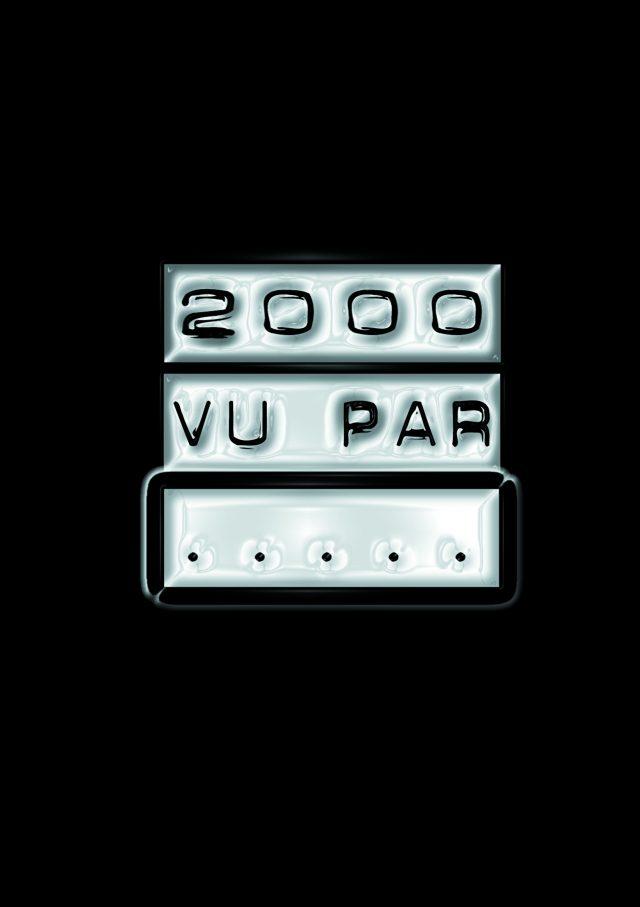 2000 vu par…